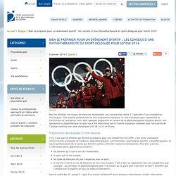 Bien se préparer pour un évènement sportif : les conseils d'une physiothérapeute du sport déléguée pour Sotchi 2014 - Ordre professionnel de la physiothérapie du Québec