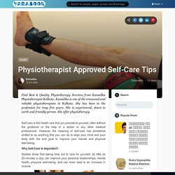Physiotherapist Approved Self-Care Tips