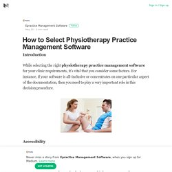 How to Select Physiotherapy Practice Management Software