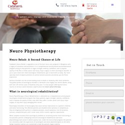 Neuro Physiotherapy And Rehabilitation