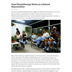 How Physiotherapy Works as a Natural Rejuvenation – Telegraph