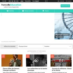 Apprendre et réviser la Physique-chimie avec FranceTv Education