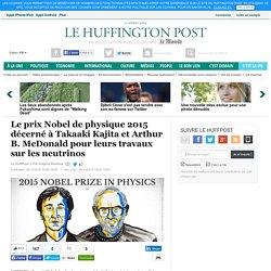 Nobel de physique 2015 : des travaux sur les neutrinos