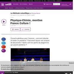 Physique-Chimie, mention France Culture !
