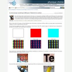 physique chimie - le microscope numérique USB pour l'étude de la couleur