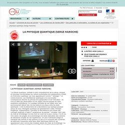 72'08 : La physique quantique (Serge Haroche)