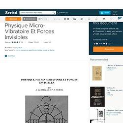 Belizal Et Morel - Physique Micro-Vibratoire Et Forces Invisibles