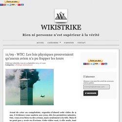11/09 - WTC: Les lois physiques prouveraient qu'aucun avion n'a pu frapper les tours