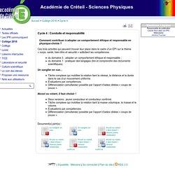 Académie de Créteil - Sciences Physiques - Cycle 4 : Conduite et responsabilité