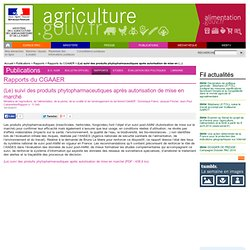MAAPRAT 10/10/11 (Le) suivi des produits phytopharmaceutiques après autorisation de mise en marché