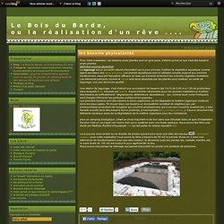 les bassins phytoplantés - Le Bois du Barde, ou la réalisation d'u rêve