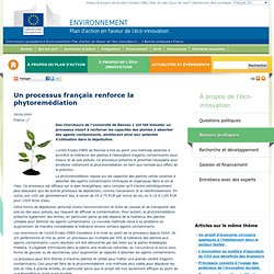 EUROPE28/07/11Un processus français renforce la phytoremédiation
