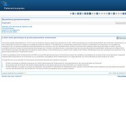 PARLEMENT EUROPEEN - Réponse à question P-007701/2011 Action génotoxique du produit phytosanitaire «Imidacloprid»