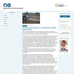 AGRICULTURE ET ENVIRONNEMENT 16/11/12 Produits phytosanitaires : contrefaçons et trafics transversaux
