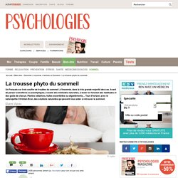 Insomnie : La trousse phytothérapie et aromathérapie du sommeil