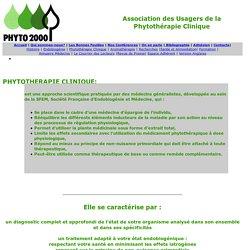 Phyto 2000 association usagers phytothérapie clinique, de l'aromathérapie et de la médecine endobiogénie;= medecine de terrainselon la theorie endocrinienne