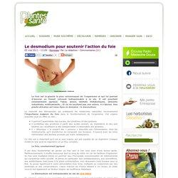 Le desmodium pour soutenir l'action du foie - Remèdes