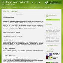 TOUX et Phytothérapie - Blog - Mon herboristerie