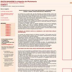 Phytotherapie : huiles essentielles et infections respiratoires de l'enfant, rhino-pharyngite, bronchite, otite aromatherapie et infections virales respiratoires de l'enfant, magazine d'information sur les plantes medicinales et la phytotherapie