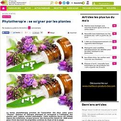 Phytothérapie : se soigner par les plantes