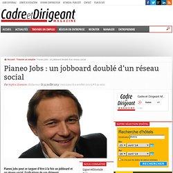 Pianeo Jobs : un jobboard doublé d'un réseau social