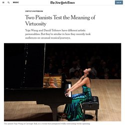Two Pianists Test the Meaning of Virtuosity