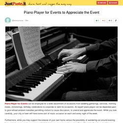Piano Player for Events to Appreciate the Event