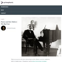 Pianos and their Makers: The Big Four