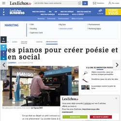 [Transport] Des pianos pour créer poésieet lien social, Innovation produit
