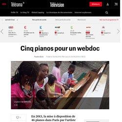 Cinq pianos pour un webdoc