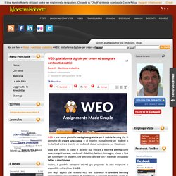 WEO: piattaforma digitale per creare ed assegnare contenuti didattici