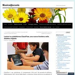 Lezioni su piattaforma ClassFlow, una nuova frontiera nella didattica digitale