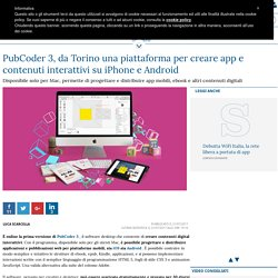 PubCoder 3, da Torino una piattaforma per creare app e contenuti interattivi su iPhone e Android