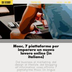 Mooc, 7 piattaforme per imparare un lavoro online (in italiano) Che Futuro!