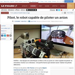Pibot, le robot capable de piloter un avion