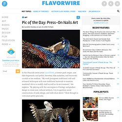 pic-of-the-day-press-on-nails-as-art from flavorwire.com