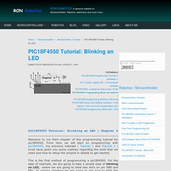 PIC18F4550 Tutorial : Blinking an LED