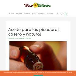 Aceite para las picaduras casero y natural - Trucos Naturales