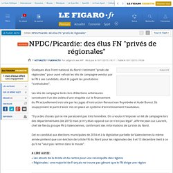 NPDC/Picardie: des élus FN 'privés de régionales'