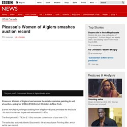 $160m Picasso's Women of Algiers smashes auction record - BBC News