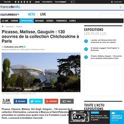 Picasso, Matisse, Gauguin : 130 oeuvres de la collection Chtchoukine à Paris