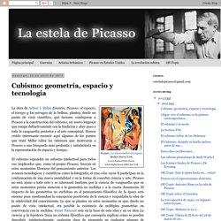 La estela de Picasso: Cubismo: geometría, espacio y tecnología
