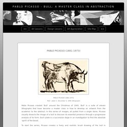 Pablo Picasso - Bull: a master class in abstraction