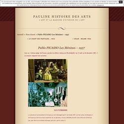 Pablo PICASSO Les Ménines – 1957 · Pauline histoire des arts