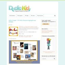 Pablo Picasso – 24 chefs d'œuvres expliqués aux enfants