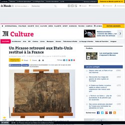 Un Picasso retrouvé aux Etats-Unis restitué à la France