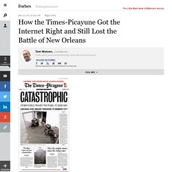 How the Times-Picayune Got the Internet Right and Still Lost the Battle of New Orleans