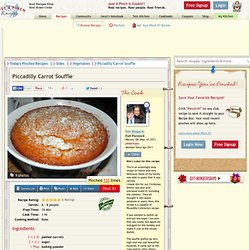 Piccadilly Carrot Souffle Recipe
