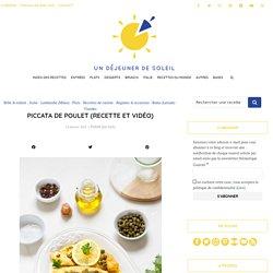 Piccata de poulet au citron - Recette italienne et vidéo