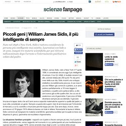 William James Sidis, il più intelligente di sempre